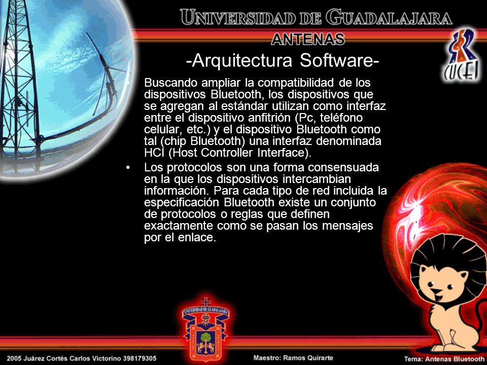 -Arquitectura Software- Buscando ampliar la compatibilidad de los dispositivos Bluetooth, los dispositivos que se agregan al estándar utilizan como in