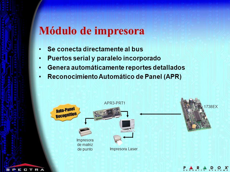 Módulo de impresora Se conecta directamente al bus Puertos serial y paralelo incorporado Genera automáticamente reportes detallados Reconocimiento Aut