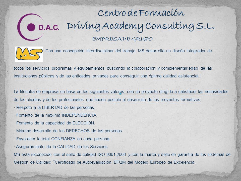 EMPRESA DE GRUPO DRIVING ACADEMY CONSULTING S. L. Y MASTER SCHOOL S.A. (MS) son parte de una empresa, por lo que colaboran conjuntamente en muchos de