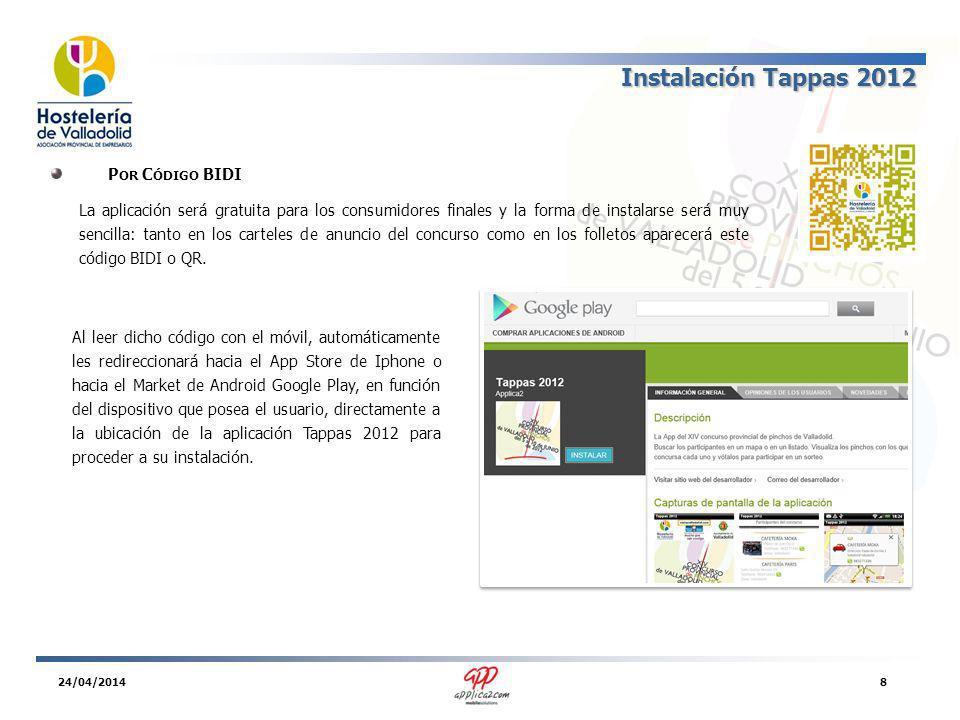 Tappas 2012 Gracias por su atención Tiene disponible un vídeo demostración en www.applica2.com/Tappas/Tappas2012.movwww.applica2.com/Tappas/Tappas2012.mov