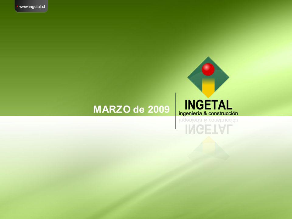 MARZO de 2009 www.ingetal.cl
