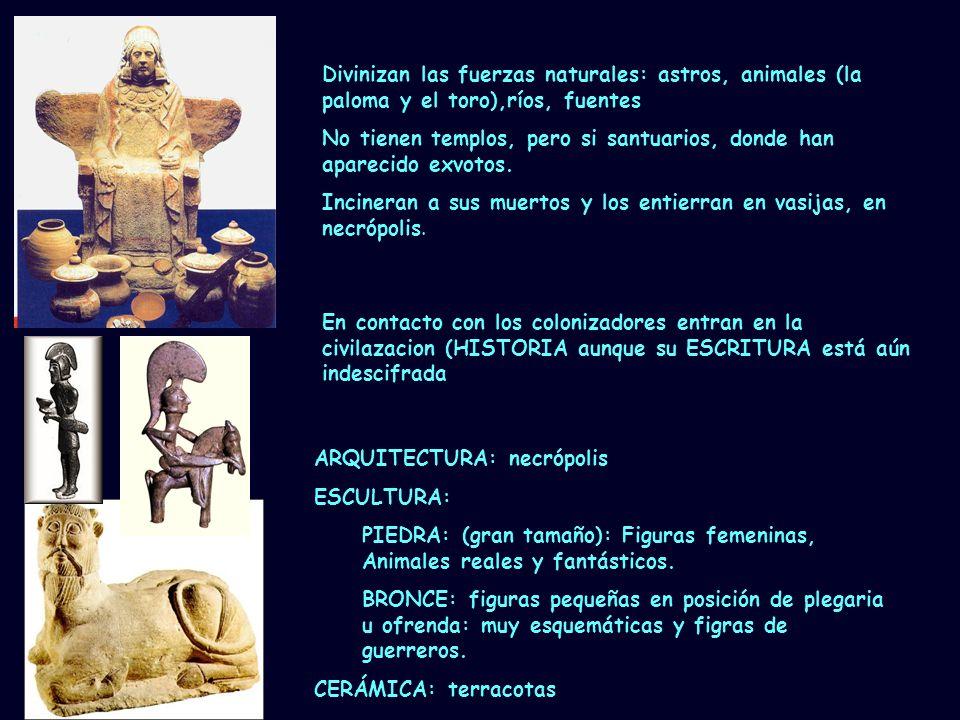 Mª Vvictoria Landa Divinizan las fuerzas naturales: astros, animales (la paloma y el toro),ríos, fuentes No tienen templos, pero si santuarios, donde