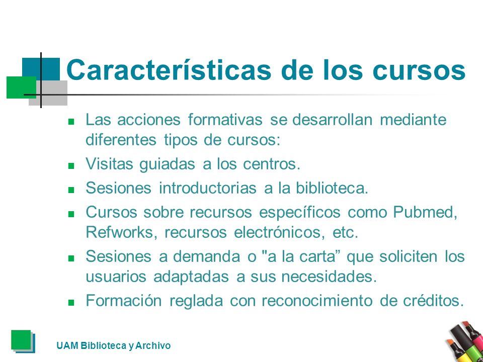 Características de los cursos Las acciones formativas se desarrollan mediante diferentes tipos de cursos: Visitas guiadas a los centros.