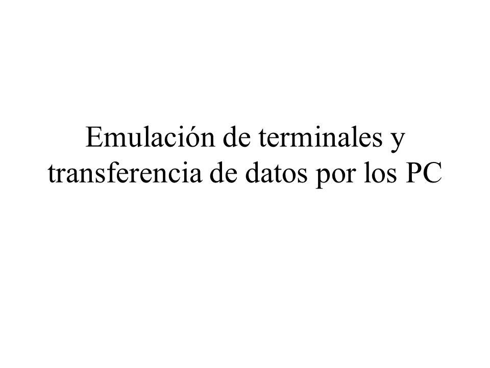 Emulación de terminales y transferencia de datos por los PC