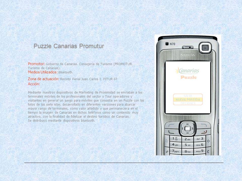 Puzzle Canarias Promutur Promotor: Gobierno de Canarias. Consejería de Turismo (PROMOTUR. Turismo de Canarias). Medios Utilizados: Bluetooth. Zona de
