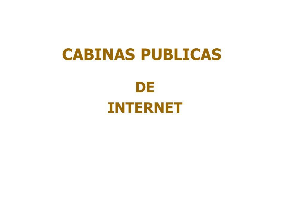 CABINAS PUBLICAS DE INTERNET