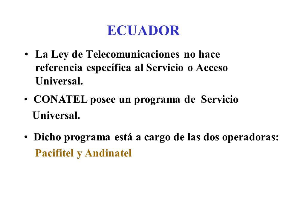 La Ley de Telecomunicaciones no hace referencia específica al Servicio o Acceso Universal.