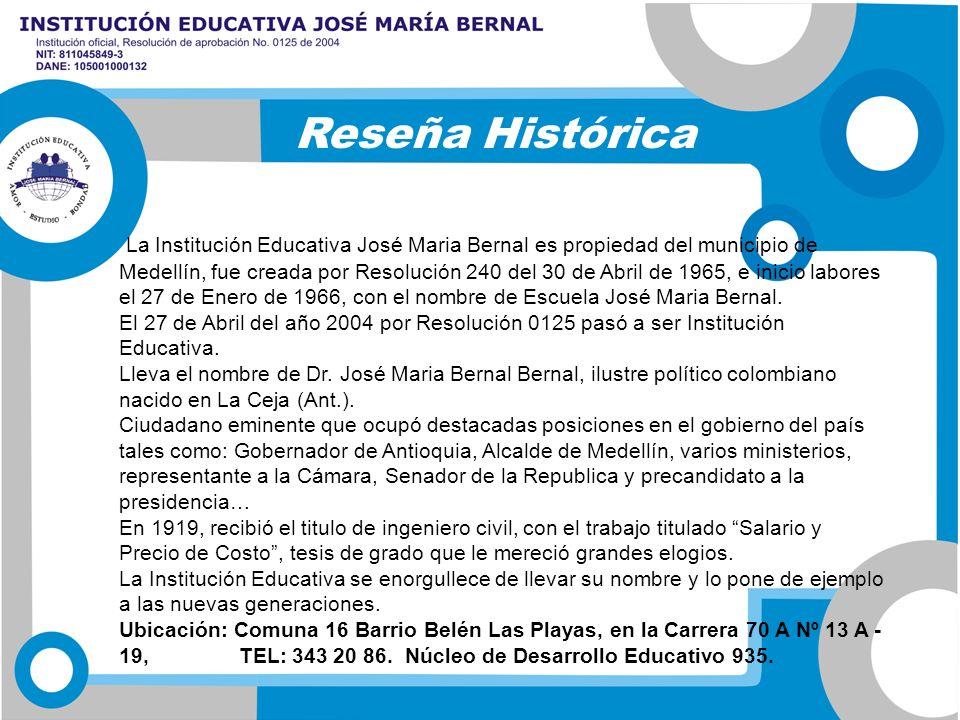 La Institución Educativa José Maria Bernal es propiedad del municipio de Medellín, fue creada por Resolución 240 del 30 de Abril de 1965, e inicio lab