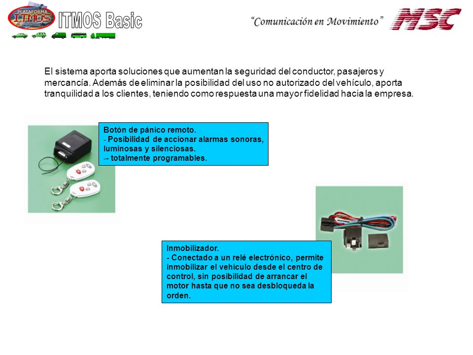 Comunicación en Movimiento Inmobilizador.