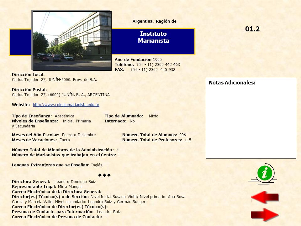 Additional Notes: This year (2013) Colegio San José is celebrating its 75° Anniversary.