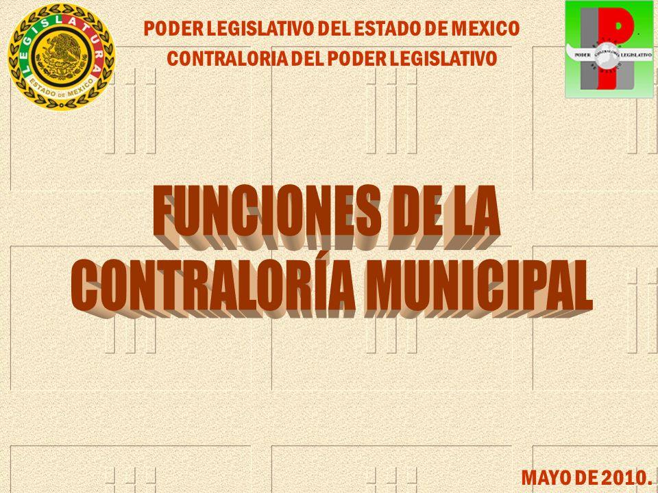 PODER LEGISLATIVO DEL ESTADO DE MEXICO CONTRALORIA DEL PODER LEGISLATIVO MAYO DE 2010.