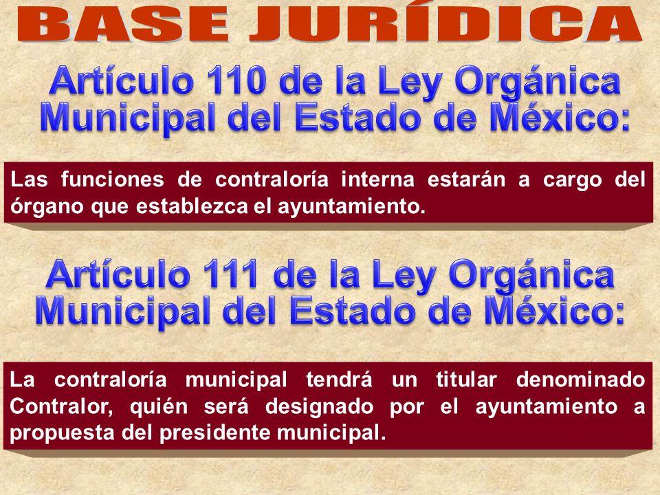 Las funciones de contraloría interna estarán a cargo del órgano que establezca el ayuntamiento. La contraloría municipal tendrá un titular denominado
