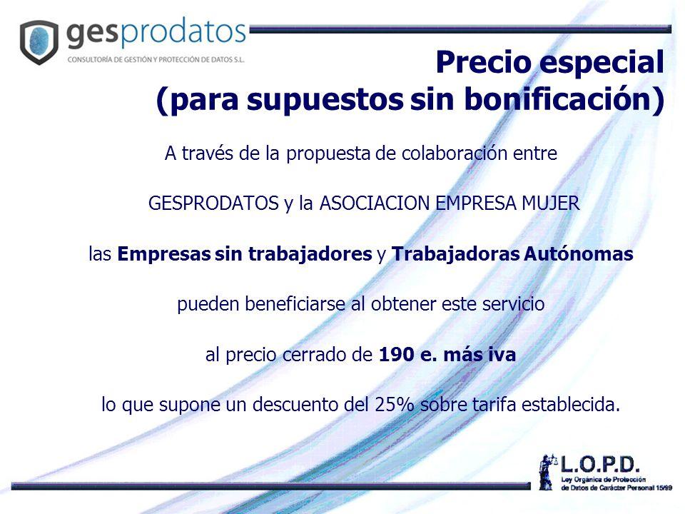 A través de la propuesta de colaboración entre GESPRODATOS y la ASOCIACION EMPRESA MUJER las Empresas sin trabajadores y Trabajadoras Autónomas pueden beneficiarse al obtener este servicio al precio cerrado de 190 e.