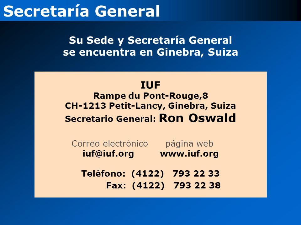 IUF Rampe du Pont-Rouge,8 CH-1213 Petit-Lancy, Ginebra, Suiza Secretario General: Ron Oswald Correo electrónicopágina web iuf@iuf.org www.iuf.org Telé
