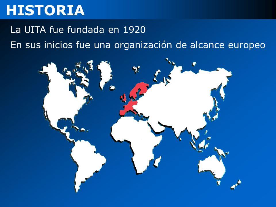 La UITA fue fundada en 1920 HISTORIA En sus inicios fue una organización de alcance europeo