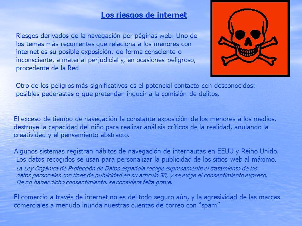 Riesgos derivados de la navegación por páginas web: Uno de los temas más recurrentes que relaciona a los menores con internet es su posible exposición