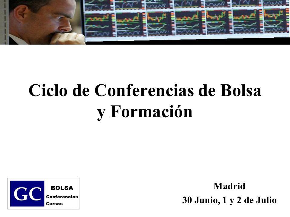 Ciclo de Conferencias de Bolsa y Formación Madrid 30 Junio, 1 y 2 de Julio