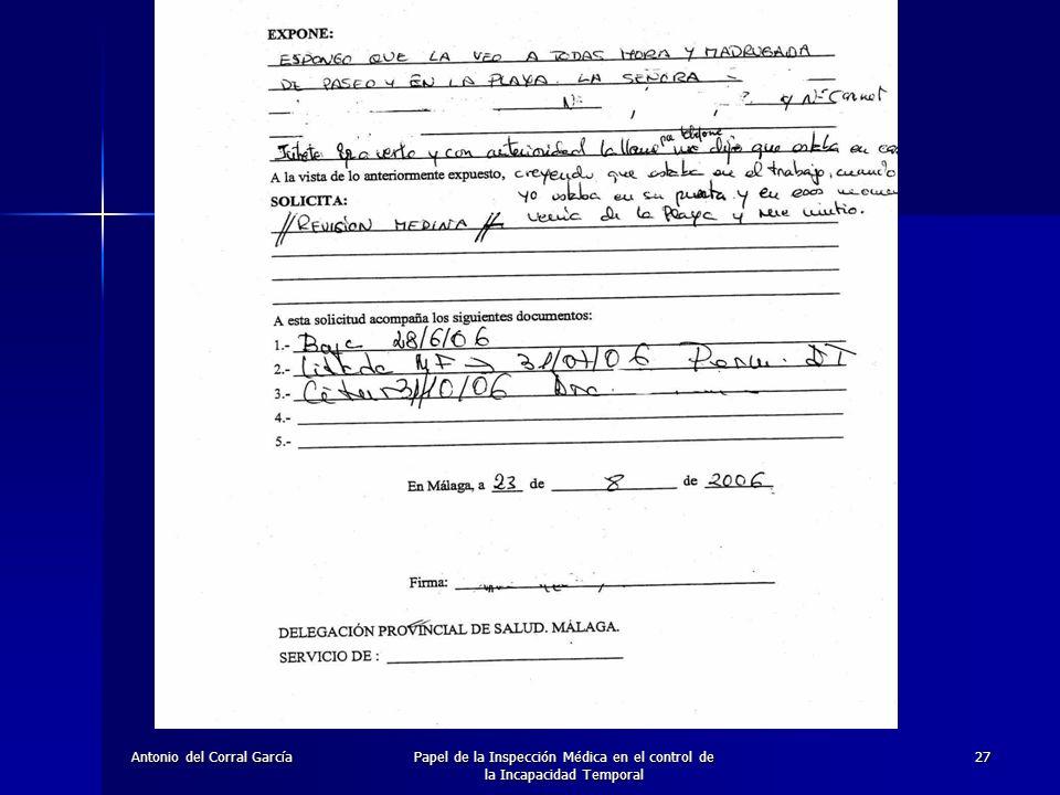 Antonio del Corral GarcíaPapel de la Inspección Médica en el control de la Incapacidad Temporal 27