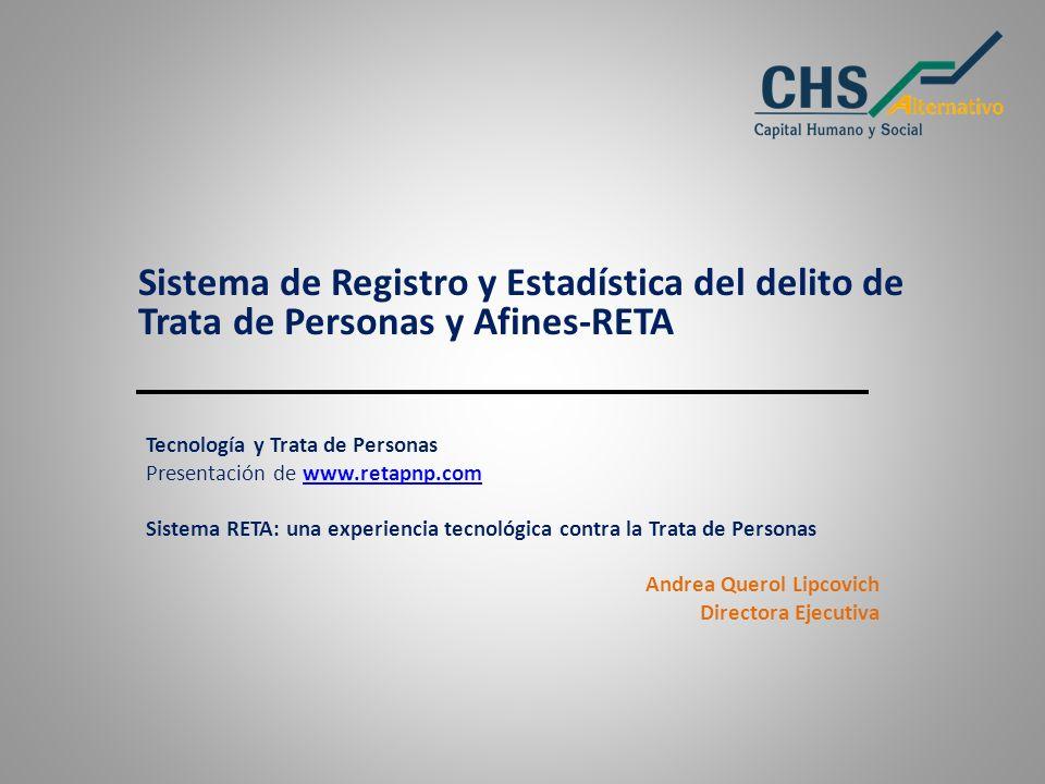 Sistema de Registro y Estadística del delito de Trata de Personas y Afines-RETA Tecnología y Trata de Personas Presentación de www.retapnp.comwww.reta