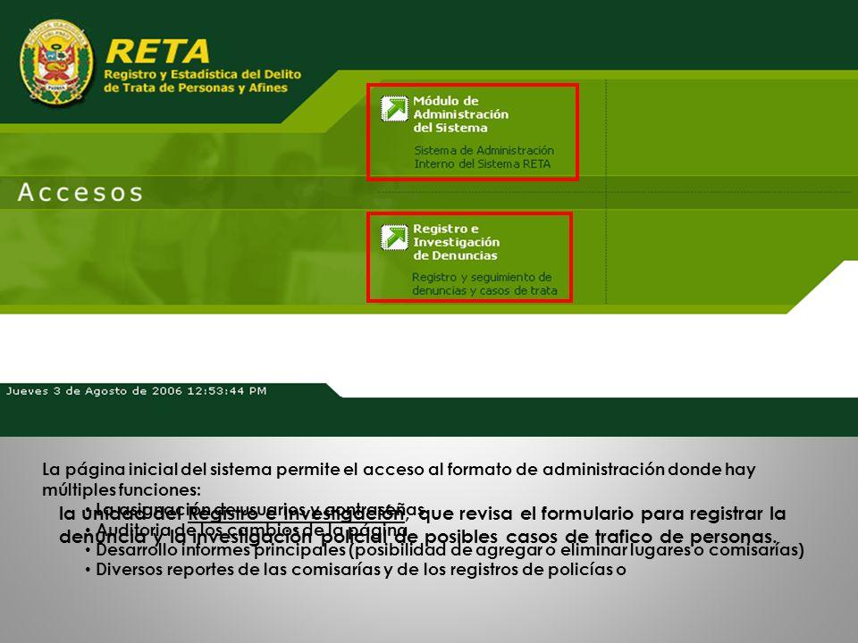 la unidad del Registro e Investigación, que revisa el formulario para registrar la denuncia y la investigación policial de posibles casos de trafico d