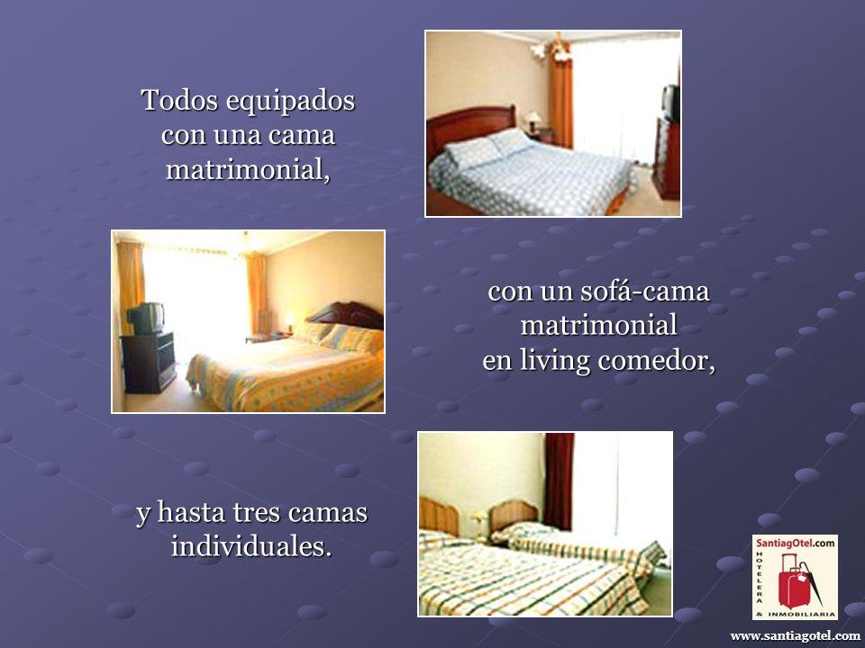 www.santiagotel.com Todos equipados con una cama matrimonial, con un sofá-cama matrimonial en living comedor, y hasta tres camas individuales.
