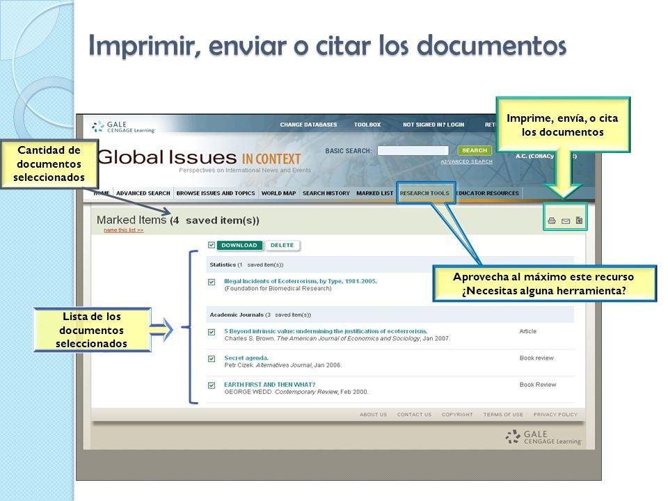Imprimir, enviar o citar los documentos Cantidad de documentos seleccionados Imprime, envía, o cita los documentos Aprovecha al máximo este recurso ¿Necesitas alguna herramienta.