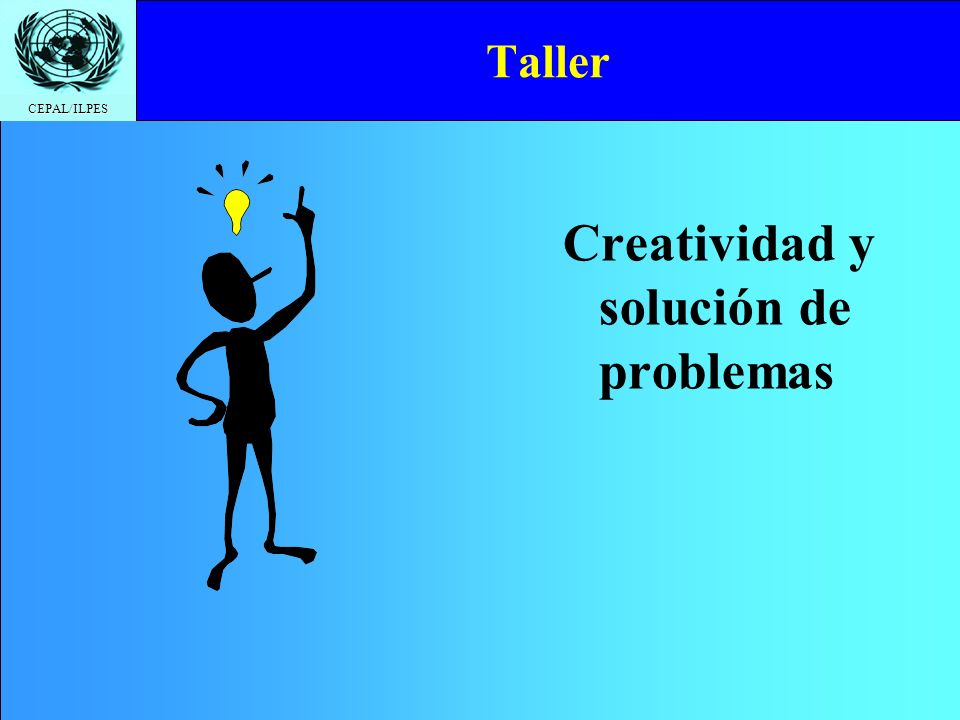 CEPAL/ILPES Taller Creatividad y solución de problemas
