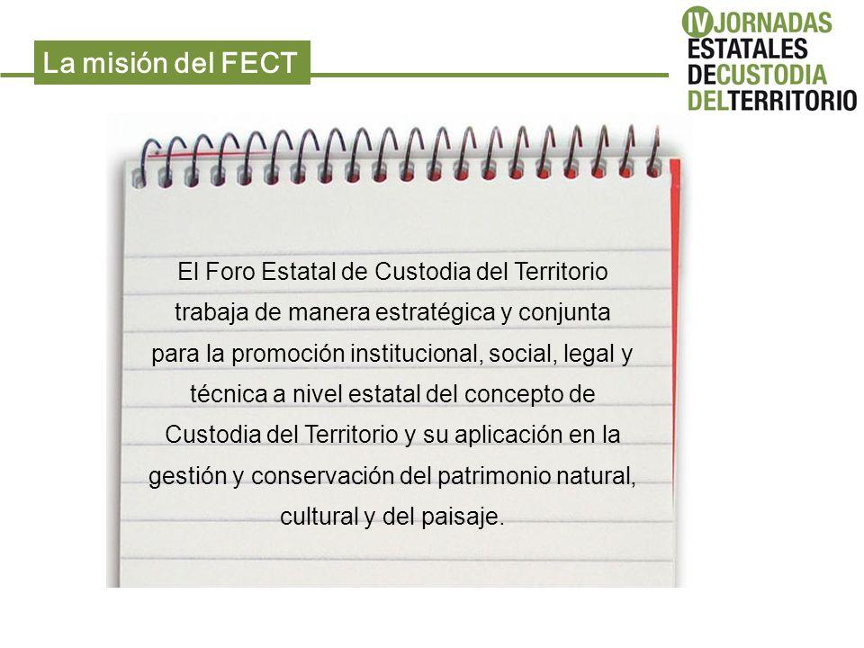 La misión del FECT El Foro Estatal de Custodia del Territorio trabaja de manera estratégica y conjunta para la promoción institucional, social, legal