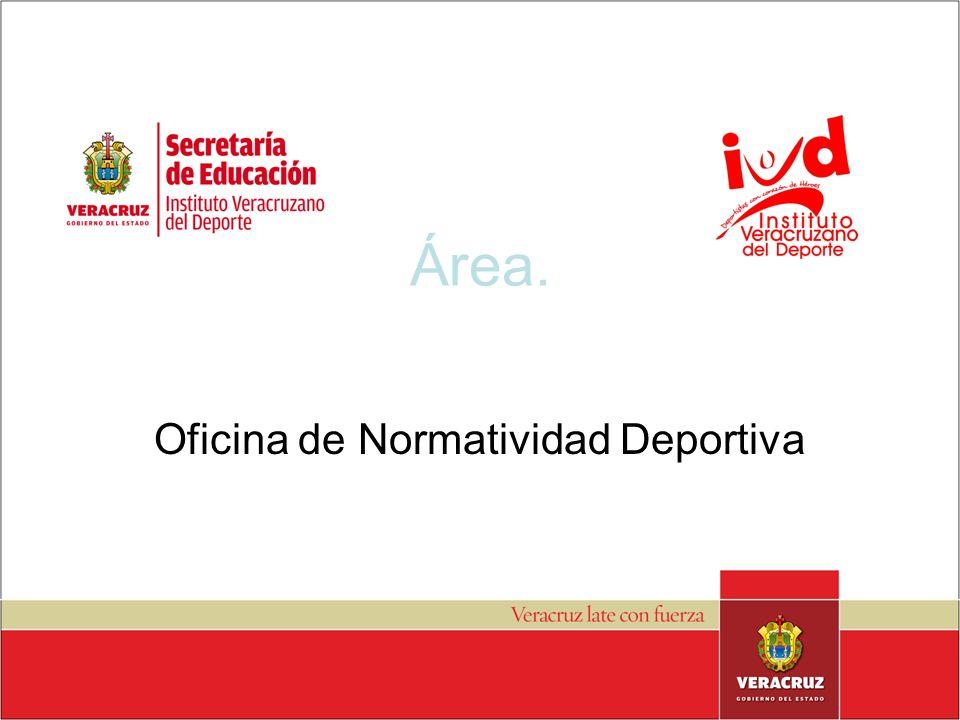 Área. Oficina de Normatividad Deportiva
