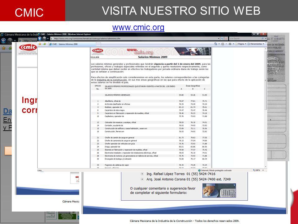 VISITA NUESTRO SITIO WEB CMIC www.cmic.org Da Clic En Costos y Procedimientos Da Clic En cualquiera de ellos Ingrese los datos correspondientes CLAVE