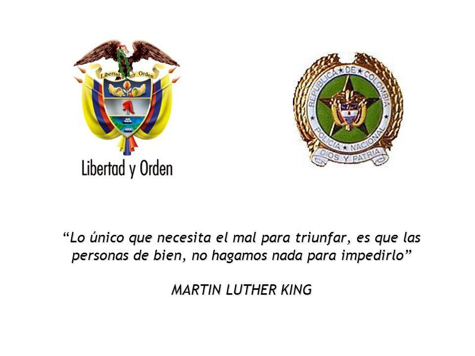 Lo único que necesita el mal para triunfar, es que las personas de bien, no hagamos nada para impedirlo MARTIN LUTHER KING