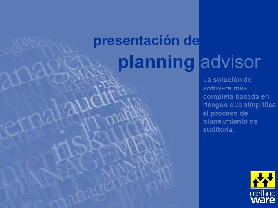 w w w. m e t h o d w a r e. c o m presentación de La solución de software más completa basada en riesgos que simplifica el proceso de planeamiento de
