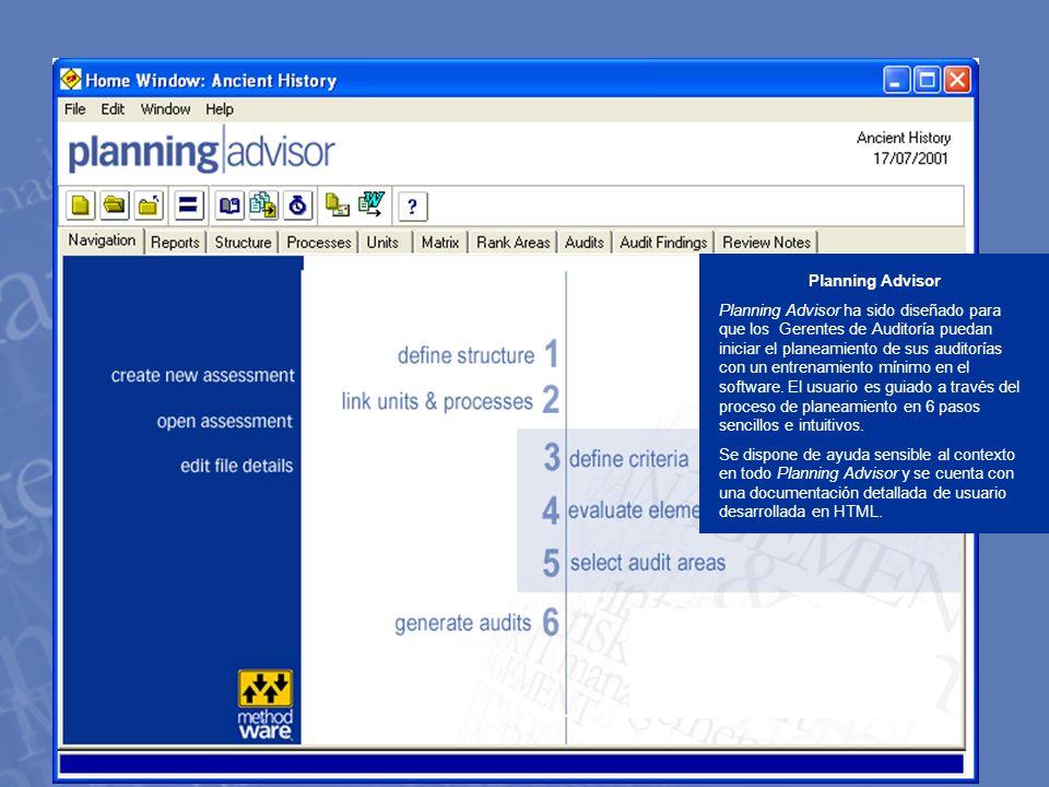 w w w. m e t h o d w a r e. c o m Planning Advisor Planning Advisor ha sido diseñado para que los Gerentes de Auditoría puedan iniciar el planeamiento