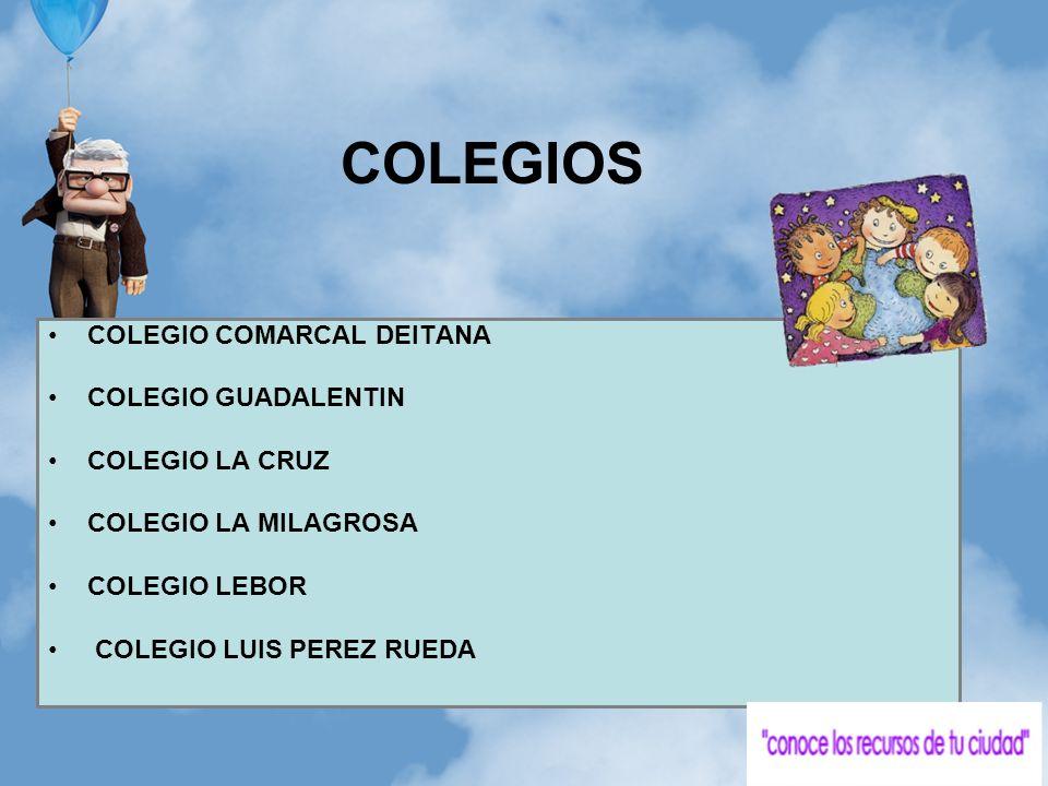 COLEGIOS COLEGIO COMARCAL DEITANA COLEGIO GUADALENTIN COLEGIO LA CRUZ COLEGIO LA MILAGROSA COLEGIO LEBOR COLEGIO LUIS PEREZ RUEDA