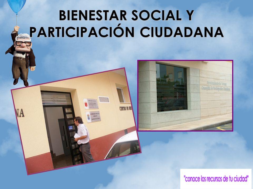 BIENESTAR SOCIAL Y PARTICIPACIÓN CIUDADANA