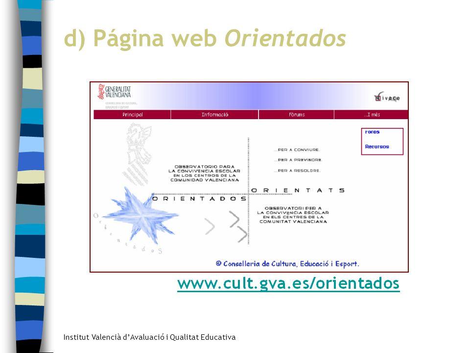 Institut Valencià dAvaluació i Qualitat Educativa d) Página web Orientados
