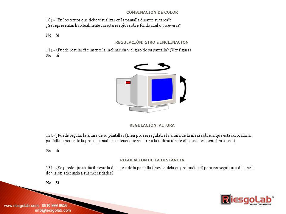 COMBINACION DE COLOR 10).- En los textos que debe visualizar en la pantalla durante su tarea : ¿Se representan habitualmente caracteres rojos sobre fondo azul o viceversa.