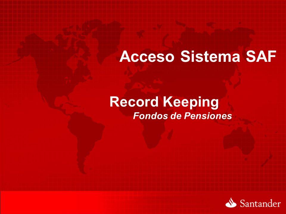 Acceso Sistema SAF Record Keeping Fondos de Pensiones