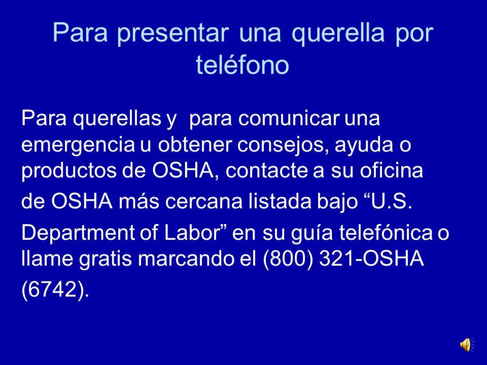 ¿Cómo puedo obtener más información? Puede encontrar más información sobre PPE, incluyendo el texto completo de las normas de OSHA, en el Website de O