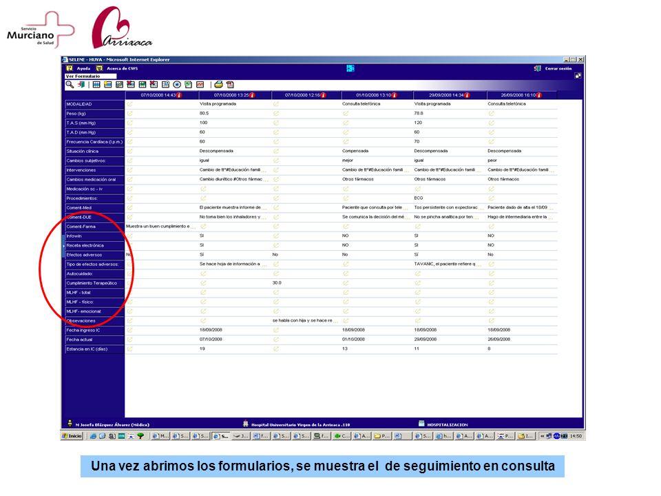 Una vez abrimos los formularios, se muestra el de seguimiento en consulta