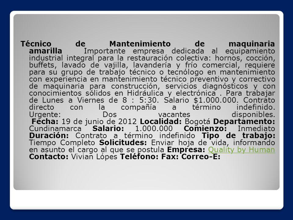 Técnico de Mantenimiento de maquinaria amarilla Importante empresa dedicada al equipamiento industrial integral para la restauración colectiva: hornos