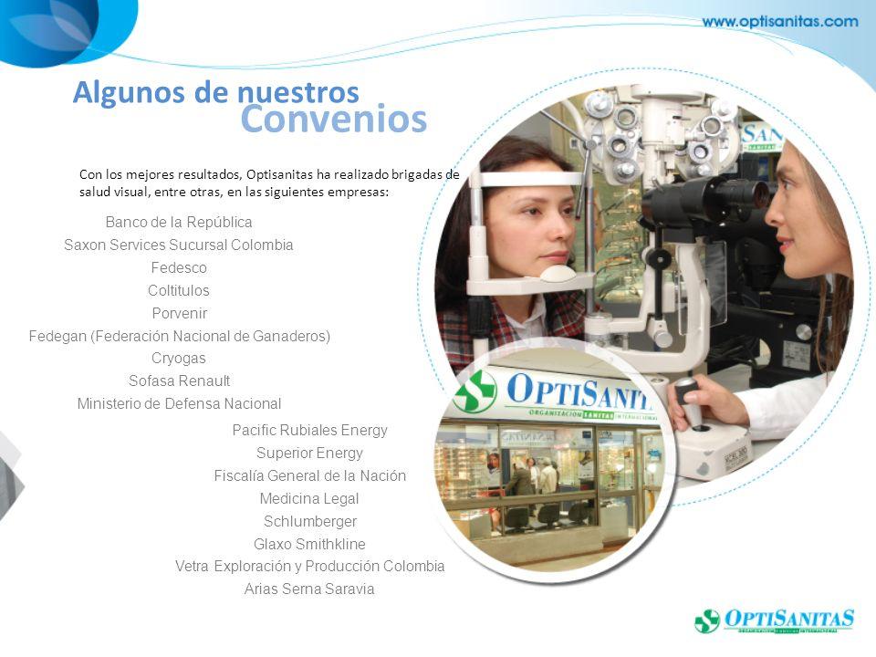 Con los mejores resultados, Optisanitas ha realizado brigadas de salud visual, entre otras, en las siguientes empresas: Algunos de nuestros Convenios