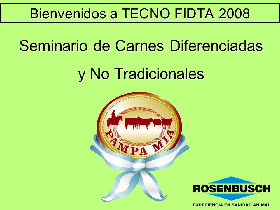 Seminario de Carnes Diferenciadas y No Tradicionales Bienvenidos a TECNO FIDTA 2008