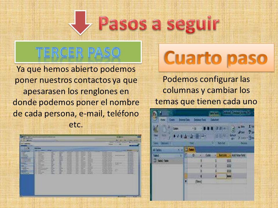 Abrir Microsoft office access2007 Seleccionar la opción que deseados en nuestro caso contactos