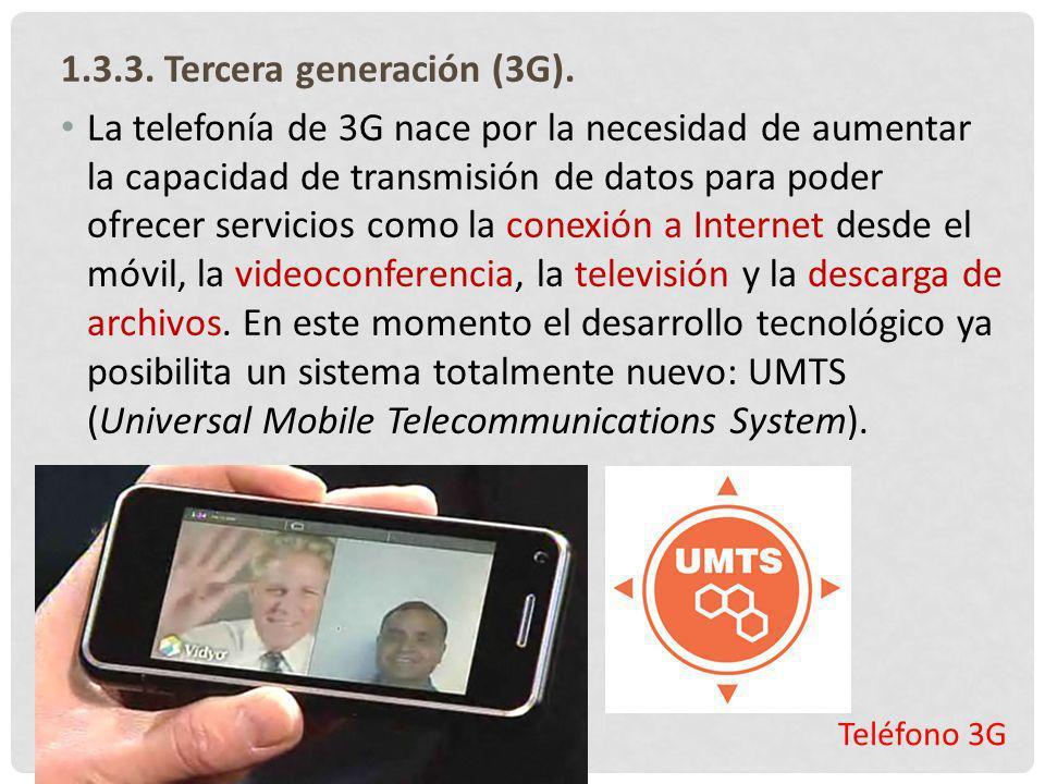 Teléfono 3G 1.3.3. Tercera generación (3G). La telefonía de 3G nace por la necesidad de aumentar la capacidad de transmisión de datos para poder ofrec