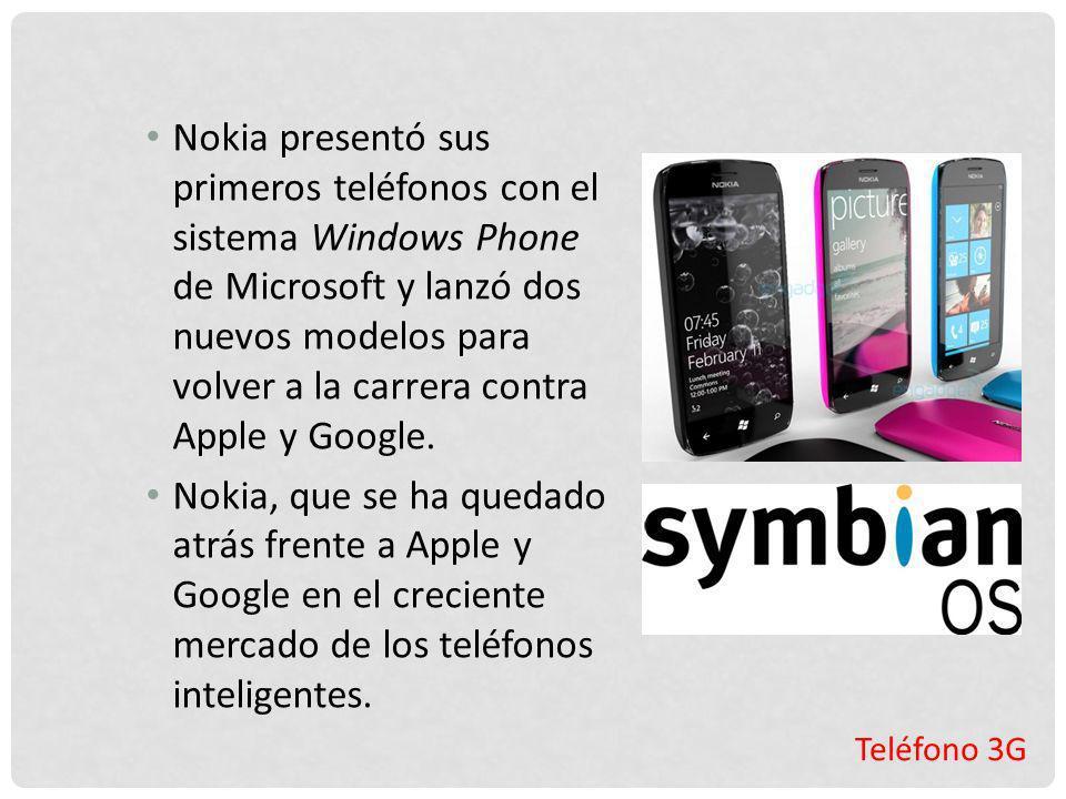 Teléfono 3G Nokia presentó sus primeros teléfonos con el sistema Windows Phone de Microsoft y lanzó dos nuevos modelos para volver a la carrera contra