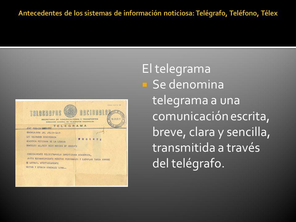 El telegrama Se denomina telegrama a una comunicación escrita, breve, clara y sencilla, transmitida a través del telégrafo.
