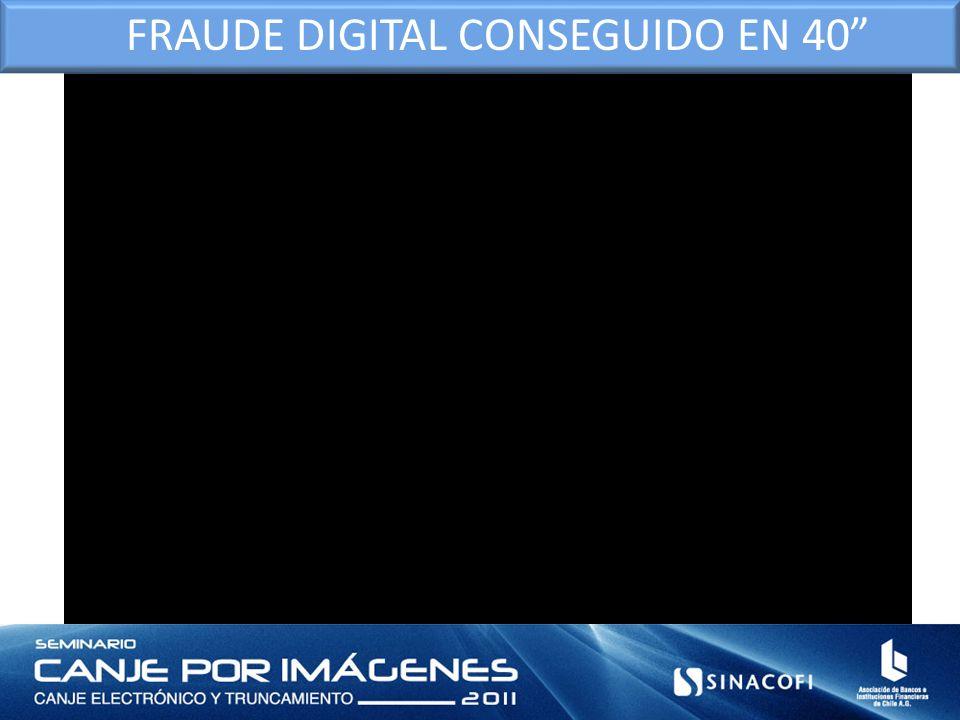 FRAUDE DIGITAL CONSEGUIDO EN 40