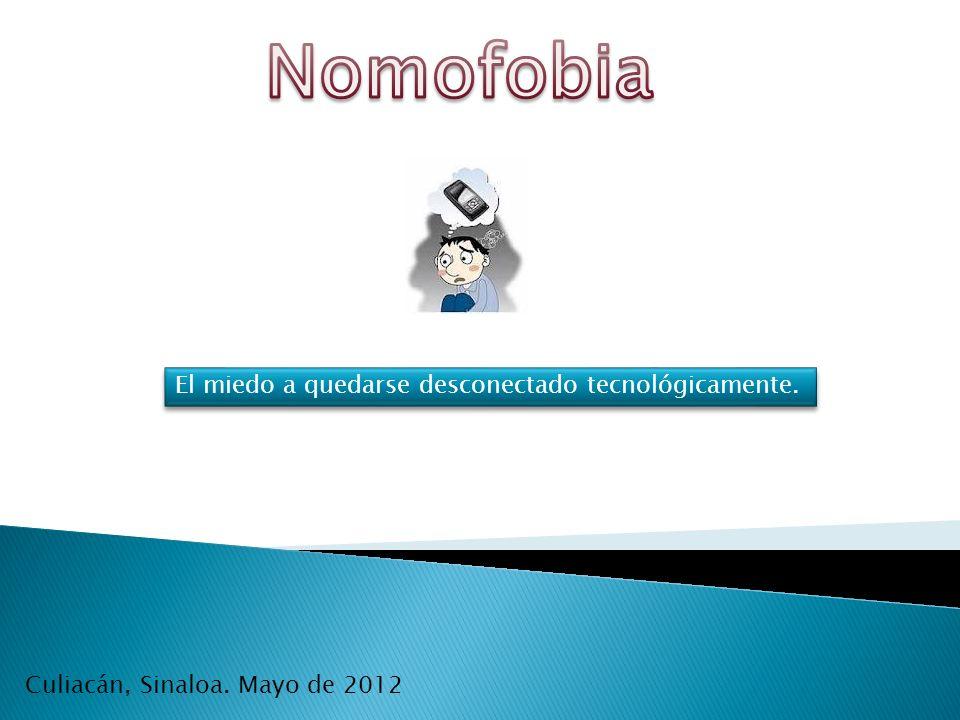 El miedo a quedarse desconectado tecnológicamente. Culiacán, Sinaloa. Mayo de 2012