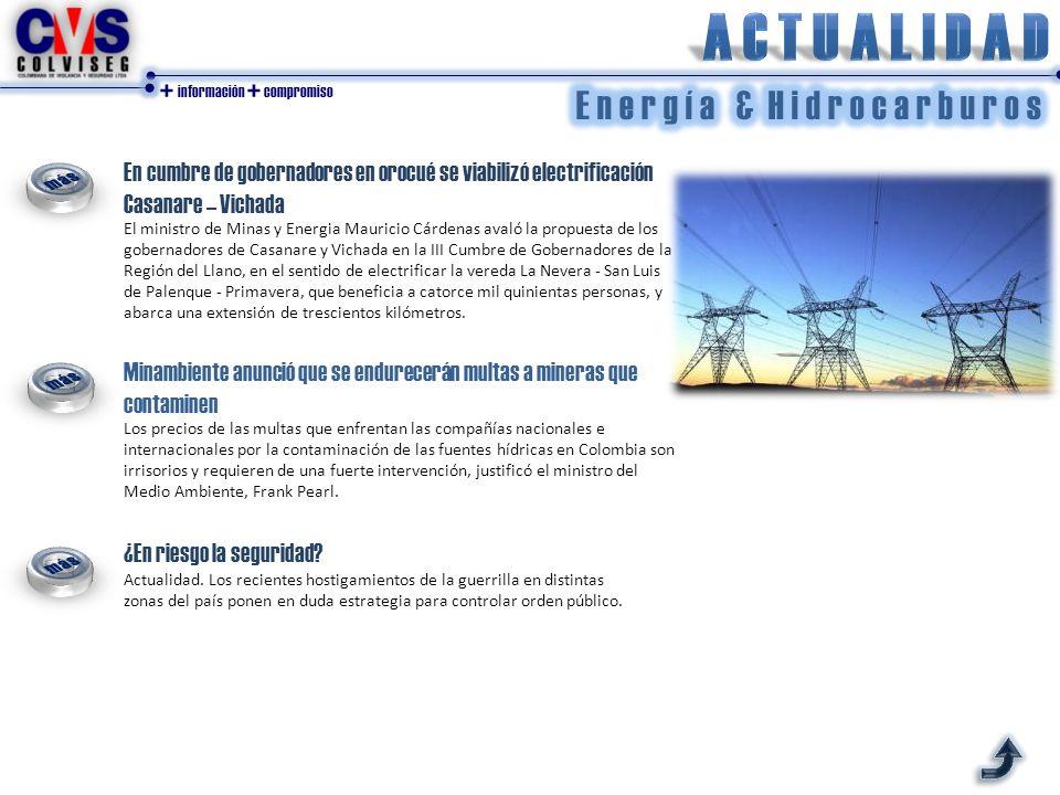 + información + compromiso En cumbre de gobernadores en orocué se viabilizó electrificación Casanare – Vichada El ministro de Minas y Energia Mauricio
